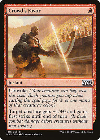 Crowd's Favor [Magic 2015] | Goblets and Goblins
