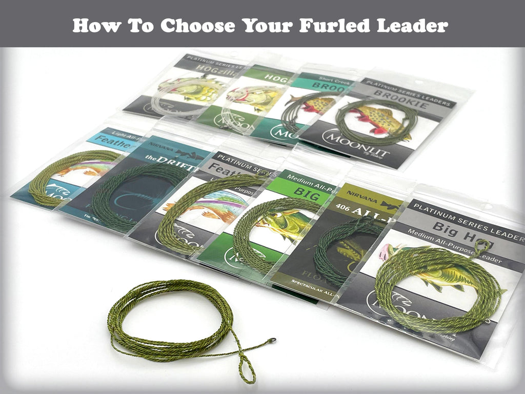 How To Choose Your Furled Leader for Fly Fishing