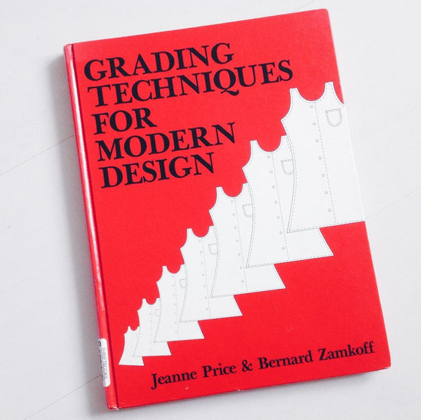 Book review: Grading Techniques for Modern Design, Jeanne Price & Bernard Zamkoff