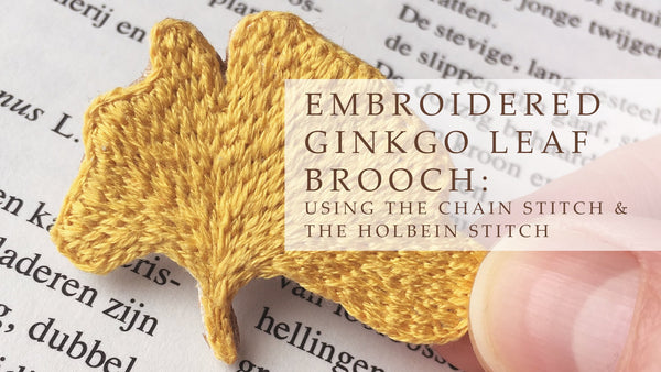 Tutorial how to make an embroidered brooch ginkgo leaf