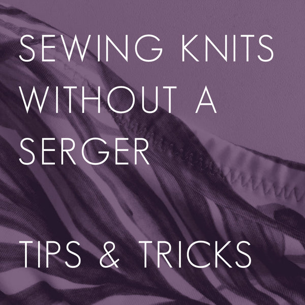 sewing knits without an overlocker