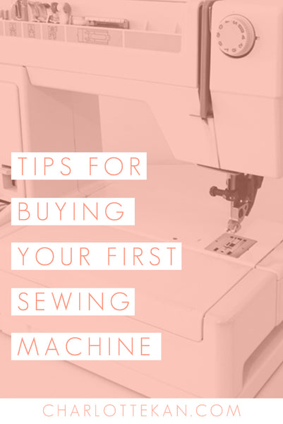 Tips for buying your first sewing machine