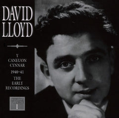 David Lloyd, The Early Songs (1940-1941)|David Lloyd, Y Caneuon Cynnar (1940-1941)