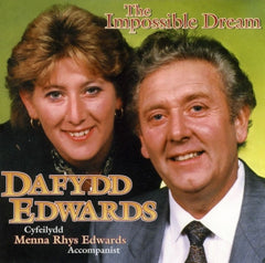Dafydd Edwards, The Impossible Dream