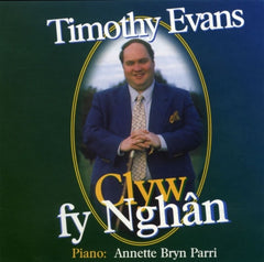 Timothy Evans, Clyw fy Nghan