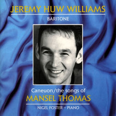 Jeremy Huw Williams, The Songs of Mansel Thomas|Jeremy Huw Williams, Caneuon Mansel Thomas