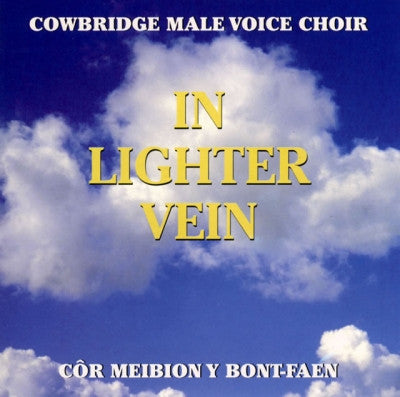 Cowbridge Mae Voice, In Lighter Vein|Cor Meibion Bont-faen, In Lighter Vein