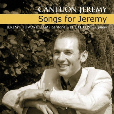 Songs for Jeremy|Caneuon Jeremy