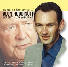 Jeremy Huw Williams, The Songs of Alun Hodinott|Jeremy Huw Williams, Caneuon Alun Hodinott