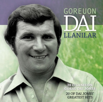 Dai Llanilar, Best of|Dai Llanilar, Goreuon