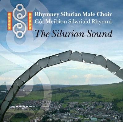 Rhymni Silurian Male Voice Choir, The Silurian Sound