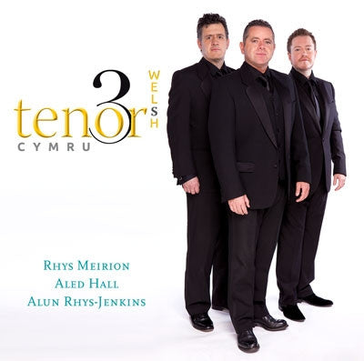 The Three Welsh Tenors|Tri Tenor Cymru