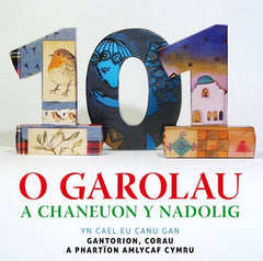 101 o Garolau a Chaneuon y Nadolig/101 Christmas Songs
