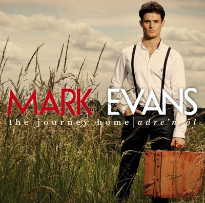 Mark Evans, The Journey Home|Mark Evans, Adre'n ôl