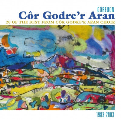 Cor Godre'r Aran, 20 of the Best|Cor Godre'r Aran, 20 o'r Goreuon