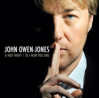 O Holy Night / Til I Hear You Sing - John Owen-Jones