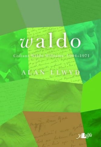 Waldo, Cofiant Waldo Williams 1904-1971