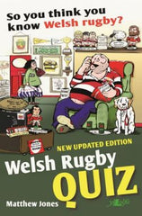 So You Think You Know Welsh Rugby? - Welsh Rugby Quiz