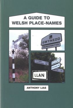 A Guide to Welsh Place-Names