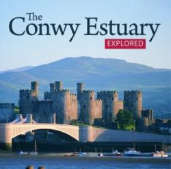 The Conwy Estuary Explored