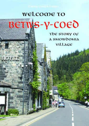 Welcome to Betws-y-Coed
