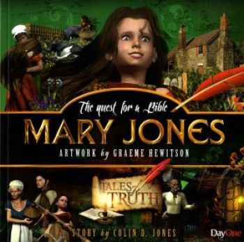 Mary Jones - The Quest for a Bible