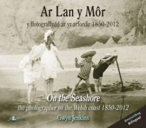 On the Seashore|Ar Lan y Mor
