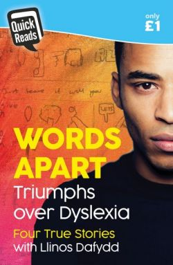 Words Apart - Triumphs over Dyslexia