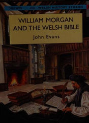 William Morgan and the Welsh Bible (Big Book)|William Morgan and the Welsh Bible (Llyfr Mawr)