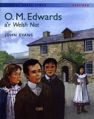 O.M. Edwards a'r Welsh Not