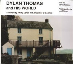 Dylan Thomas and his World
