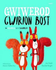 The  Squirrels Who Squabbled / Gwiwerod Gwirion Bost | Gwiwerod Gwirion Bost