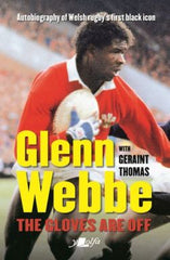 Glenn Webbe - The Gloves Are off