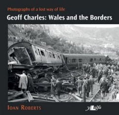 Geoff Charles - Wales and the Borders