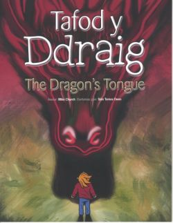 Tafod y Ddraig/The Dragon's Tongue