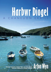 Harbwr Diogel and Other Songs|Harbwr Diogel a Chaneuon Eraill