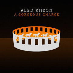 Aled Rheon, A Gorgeous Charge