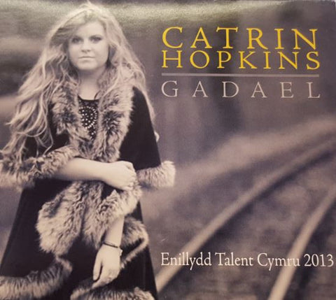 Catrin Hopkins, Gadael