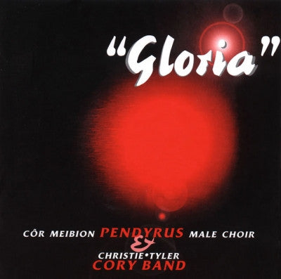 Pendyrus Male Choir, Gloria|Cor Pendyrus Choir, Gloria