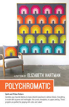 Load image into Gallery viewer, Polychromatic by Elizabeth Hartman Quilt Pattern