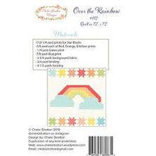 Load image into Gallery viewer, Over the Rainbow Quilt Pattern by Chelsi Stratton Designs