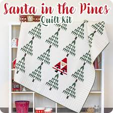 Santa In The Pines Quilt Kit