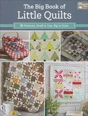 The Big Book of Little Quilts by That Patchwork Place