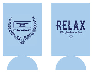 Kluch Relax the Captain is Here Koozie