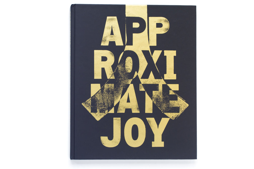 Approximate Joy Artist's Edition
