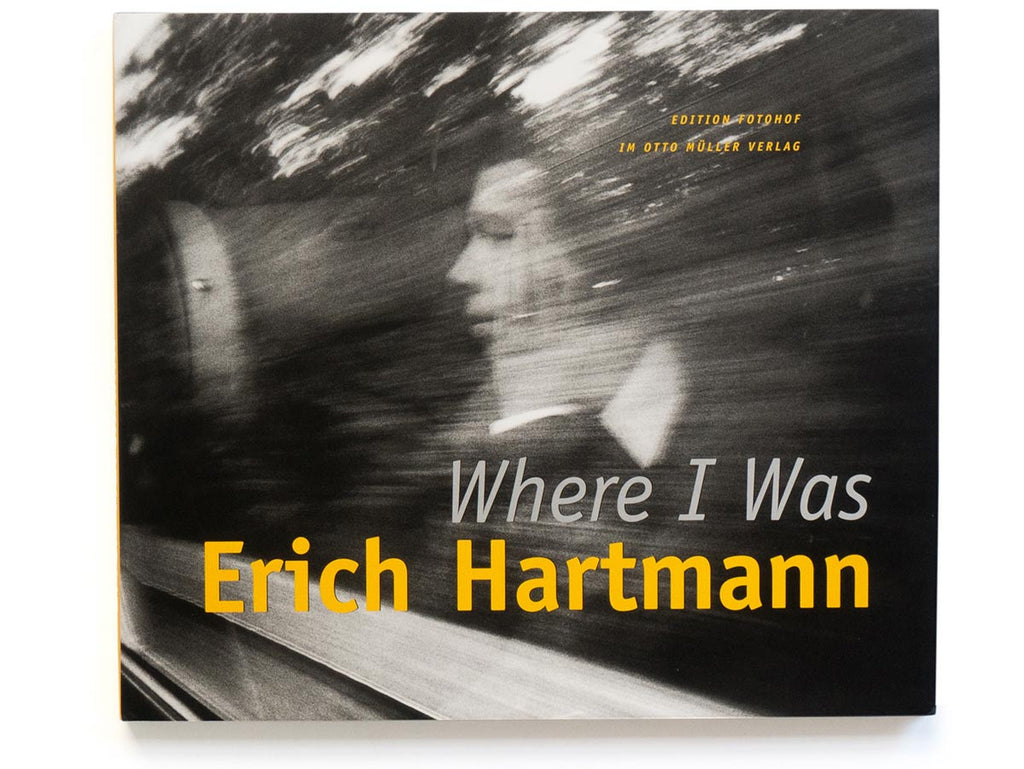 Where I Was Book by Erich Hartmann