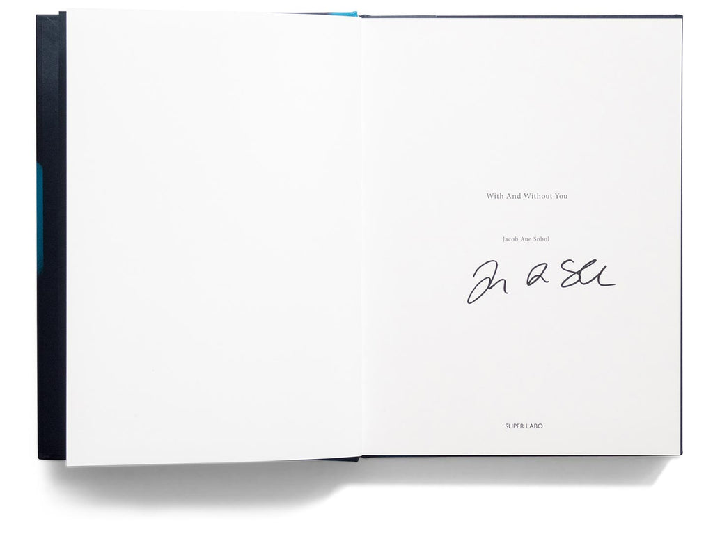 With and Without You - Signed book by Jacob Aue Sobol – Magnum Photos