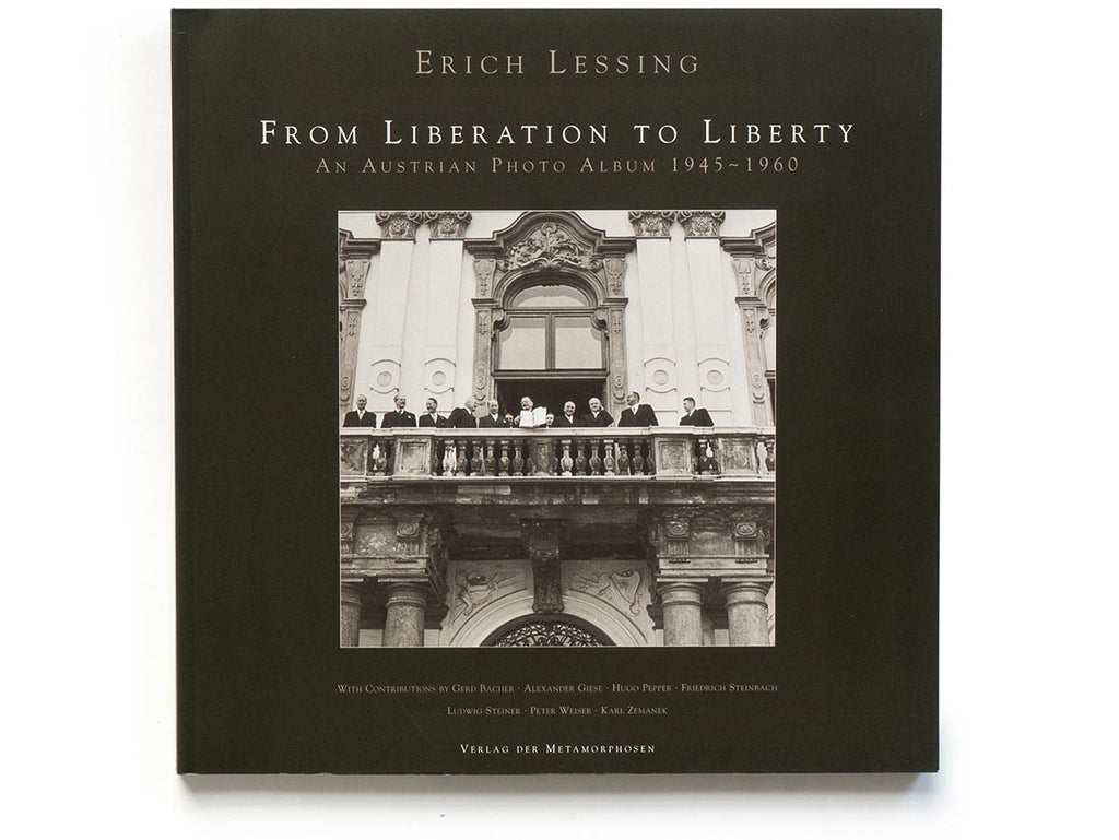 From Liberation to Liberty Book Signed by Erich Lessing