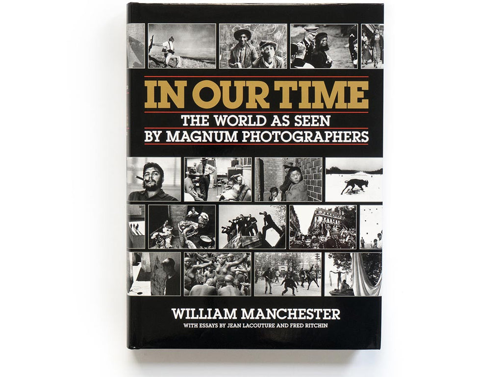In Our Time Book by Magnum Photographers