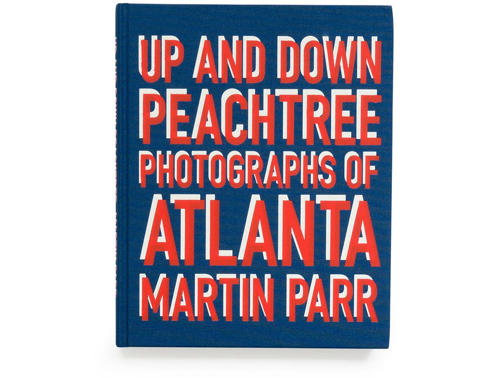 Up and Down Peachtree: Photographs of Atlanta Book Signed by Martin Parr